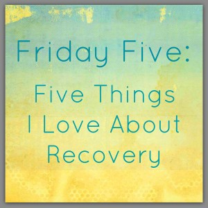 fridayfive_recovery