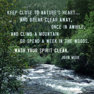 dulyposted_john-muir-wash-your-spirit-clean_quote